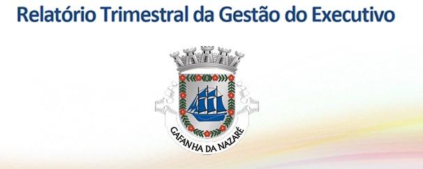 Relatório Trimestral da Gestão do Executivo – abril de 2019