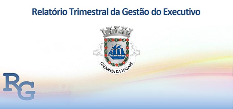 Relatório Trimestral da Gestão do Executivo – junho de 2019