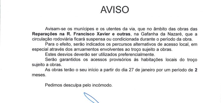 Aviso de Obras – Rua S. Francisco Xavier