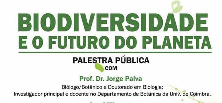 Palestra – Biodiversidade e o Futuro do Planeta